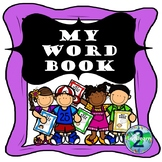 My Word Book (A Personal Word Wall, Dictionary, & Vocabula