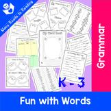 Nouns, Verbs, Adjectives K-3