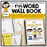 My Word Wall Book {A Personal Word Wall Writing Notebook}