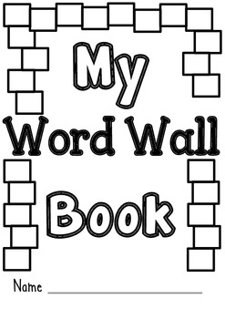 My Word Wall Book - An interactive student book