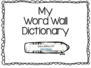 My Word Wall Dictionary