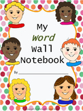My Word Wall Notebook