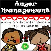 Anger Management- No Swearing Social Narrative