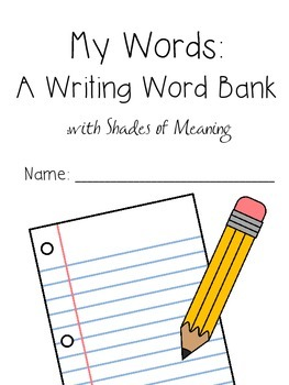 My Words: A Writing Word Bank