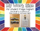My Work Picture Magnet Sign (Open House / Curriculum Night
