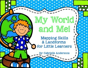 My World & Me {Mapping Skills and Landforms for Little Learners}