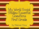 My World Pearson Social Studies Essential Questions 1st Grade