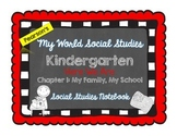 My World Social Studies Kindergarten Notebook - Unit 1: My Family, My School