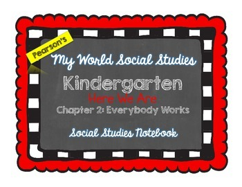My World Social Studies Kindergarten Notebook - Unit 2: Everybody Works