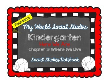 My World Social Studies Kindergarten Notebook - Unit 3: Where We Live