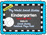 My World Social Studies Kindergarten Notebook - Units 1-5