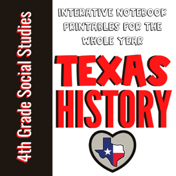 4th Grade My World Texas: No Prep Interactive Notebook Activities for the YEAR!