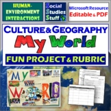 My World - The Culture and Geography of Me Student Project with Rubric