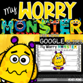 My Worry Monster for Google Classroom Distance Learning