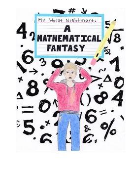 My Worse Nightmare: A Mathematical Fantasy