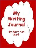 My Writing Journal  1st grade - 3rd grade