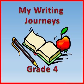 My Writing Journeys Grade 4 (Canadian Version)