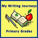 My Writing Journeys Primary Grades