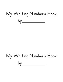 My Writing Numbers book----with formation rhymes