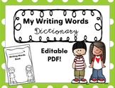 My Writing Words Dictionary (Fillable PDF File!) Personal