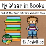 My Year in Books End of the Year Library Memory Book NO PREP 16 Activities