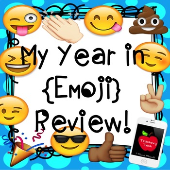 My Year in {Emoji} Review - End of Year Activity