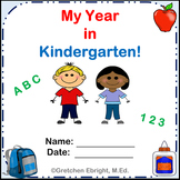My Year in Kindergarten - An End of Year Memory Book