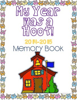 My Year was a Hoot! End of Year Memory Book with Owls
