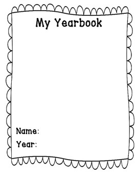 My Yearbook: End of the Year Writing & Drawing Memory Book