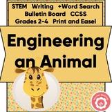 Animal Study: Engineering An Animal STEM Grades 2-4