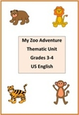 My Zoo Adventure Thematic Unit Grades 3-4