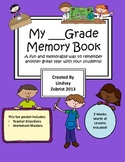 My _____ Grade Memory Book: A Fun Way to Remember your Year Together!