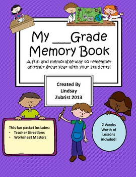 My _____ Grade Memory Book: A Fun Way to Remember your Yea