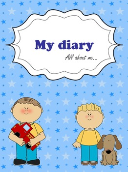 My diary. For boys. All about me...