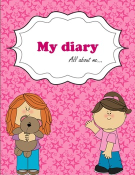 My diary. For girls. All about me...
