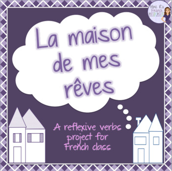 My dream house project for French - La maison de mes rêves