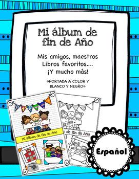My end of the year album «Mi álbum de fin de año»