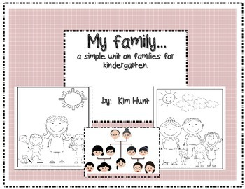 My family...a simple unit on families for kindergarten