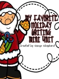 My favorite Holiday Writing mini unit