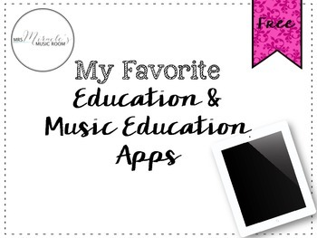 My favorite education and music education apps {Freebie}