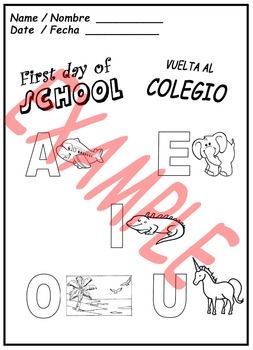 My first day. Vuelta al colegio. (English and Spanish)