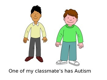 My friend has Autism social story