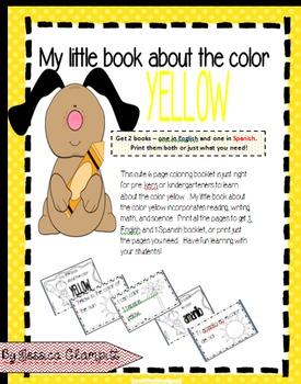 My little book about the color yellow Mi librito sobre el color amarillo