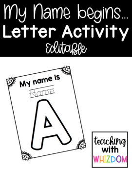 My name is...Beginning Letter Activity {Editable}
