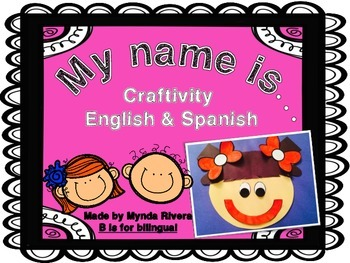 My name is... Craftivity (English & Spanish)