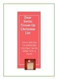 My Grown-Up Christmas List to Santa
