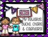 My reward bucks, charts and calendars