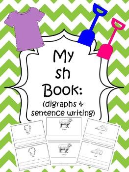 Sh Book (digraphs and sentence writing)