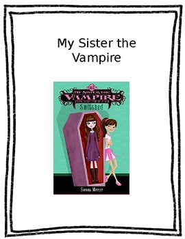 My sister the Vampire ACTIVITIES