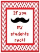 My students rock! Mustache Signs with Chevron Border Printable